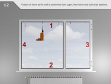 Fixation of frame to the wall is performed from upper, then lower and lastly side sections.